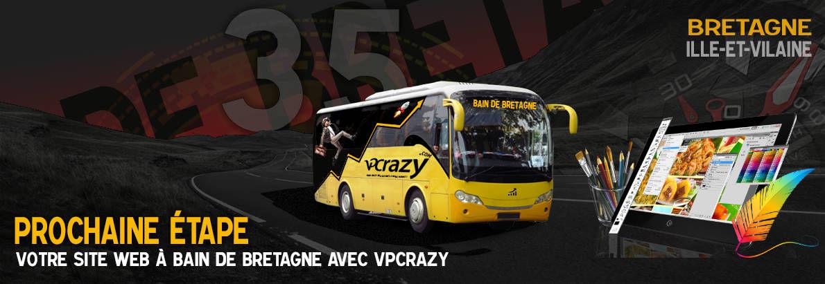 Meilleure agence de conception de sites Internet Bain-de-Bretagne 35470