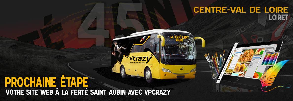 Meilleure agence de conception de sites Internet La Ferté-Saint-Aubin 45240