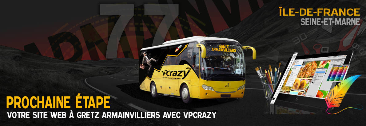 Meilleure agence de conception de sites Internet Gretz-Armainvilliers 77220
