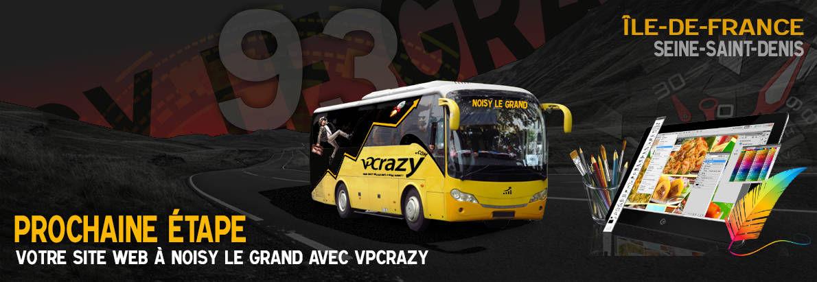 Meilleure agence de conception de sites Internet Noisy-le-Grand 93160