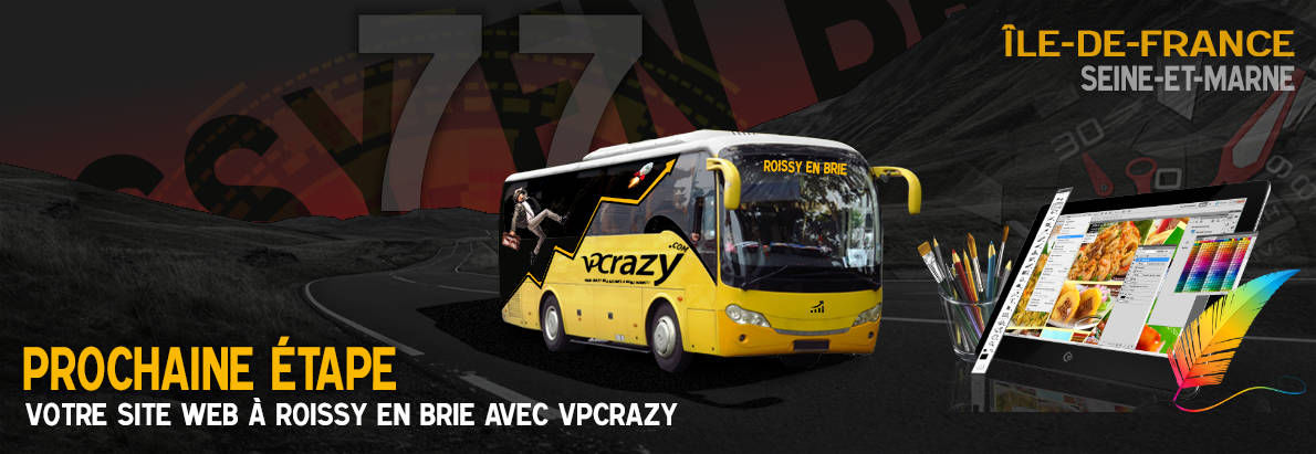 Meilleure agence de conception de sites Internet Roissy-en-Brie 77680