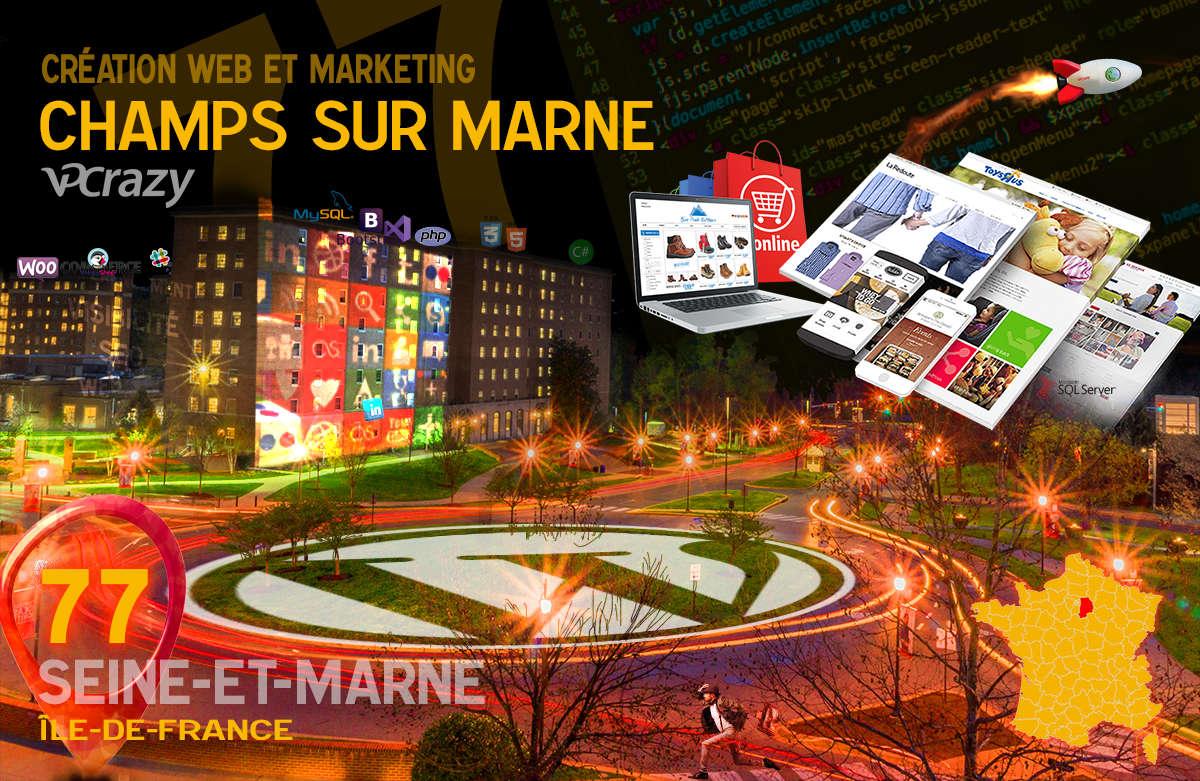 Créateur de site internet Champs-sur-Marne et Marketing Web