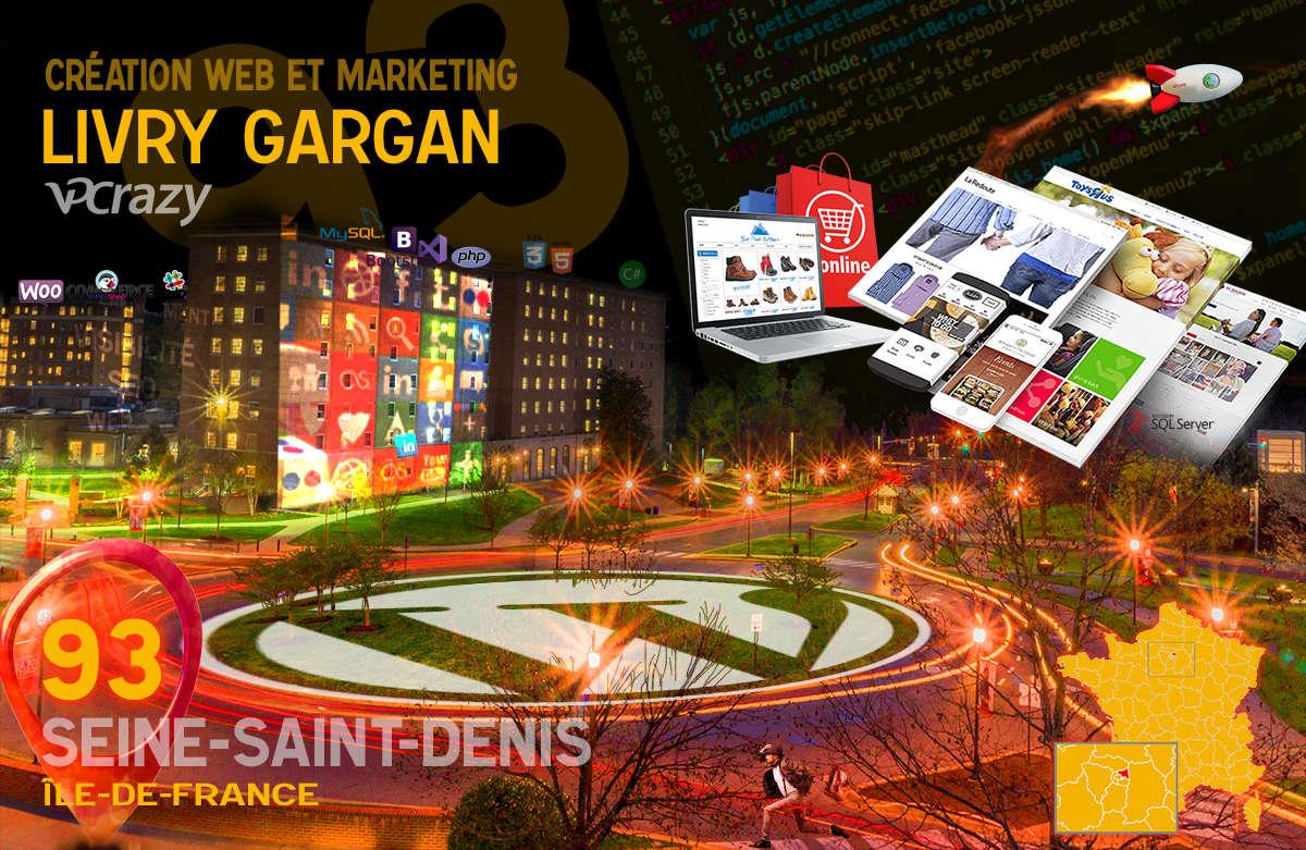 Créateur de site internet Livry-Gargan et Marketing Web