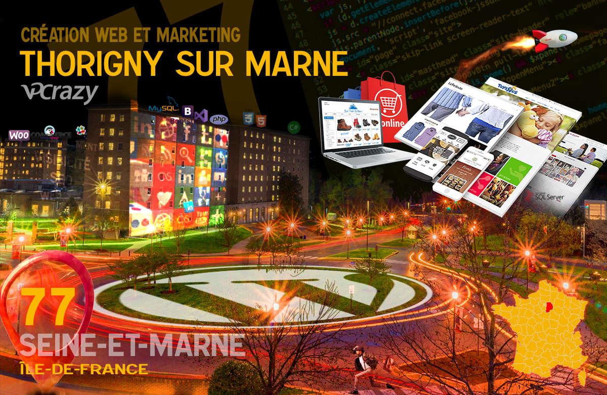 Créateur de site internet Thorigny-sur-Marne et Marketing Web