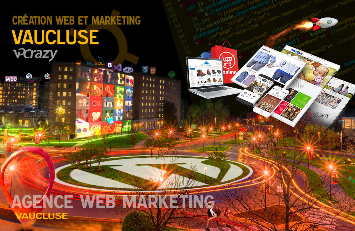 Créateur de site internet Vaucluse et Marketing Web